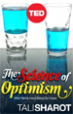 The Science of Optimism -Tali Sharot