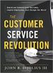 The Customer Service Revolution - John DiJulius