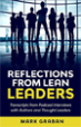 Reflections from Lean Leaders - Mark Graban