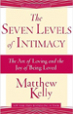 The Seven Levels of Intimacy - Matthew Kelly