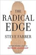 Steve Farber- The Radical Edge: Another Personal Lesson in Extreme Leadership