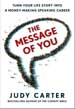 The Message of You - Judy Carter