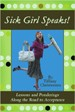 Sick Girl Speaks! - Tiffany Christensen