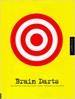 Brain Darts - Bruce Turkel