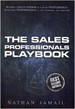 The Sales Professionals Playbook - Nathan Jamail