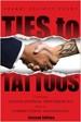 Ties to Tattoos - Sherri Elliott Yeary