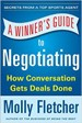 A Winner's Guide to Negotiating - Molly Fletcher