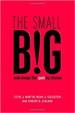 The small BIG - Robert Cialdini