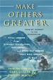 Make Others Stronger - Gary Guller