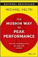 The Mushin Way to Peak Performance - Michael Veltri