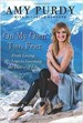 On My Own Two Feet - Amy Purdy