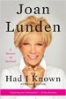 Had I Known - Joan Lunden