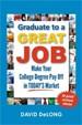 Graduate to a Great Job - David DeLong