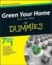 Green Your Home All in One For Dummies - Eric Corey Freed
