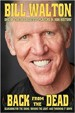 Bill Walton - Back from the Dead