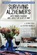 Surviving Alzheimer's With Friends