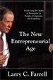 The New Entrepreneurial Age - Larry Farrell