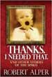 Thanks. I Needed That. - Bob Alper