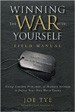 Winning the War with Yourself - Joe Tye