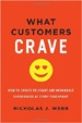 What Customers Crave - Nicholas Webb