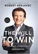 The Will To Win - Robert Herjavec