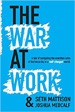 The War At Work - Seth Mattison