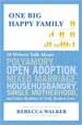 One Big Happy Family - Rebecca Walker