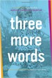 Three More Words - Ashley Rhodes-Courter