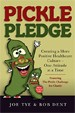 Pickle Pledge - Joe Tye