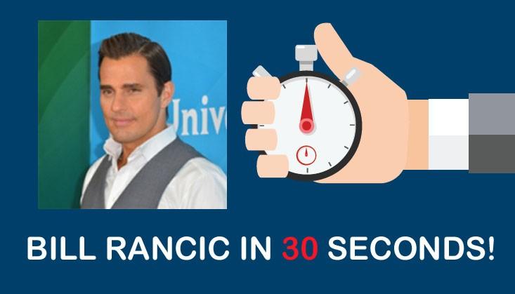 BILL-RANCIC-30-SECONDS