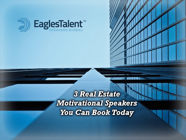 real estate motivational speakers