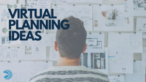 Virtual Planning Ideas